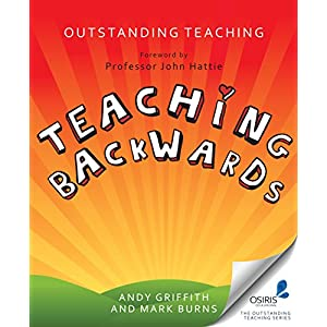 Teaching Backwards (Outstanding Teaching) Kindle Edition
