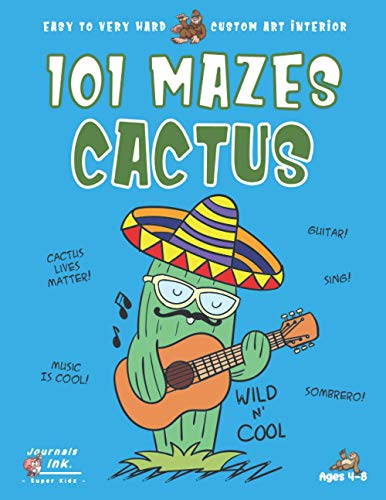 Cactus Maze Book for Kids Ages 4-8: 101 Puzzle Pages. Custom Art Interior. Cute fun gift! SUPER KIDZ. Mexican Sombrero Guitar Music.