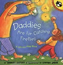 Daddies Are for Catching Fireflies (Lift-the-Flap, Puffin) by Harriet Ziefert (1999-05-01)