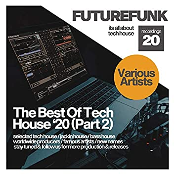 The Best Of Tech House '20 (Part 2)