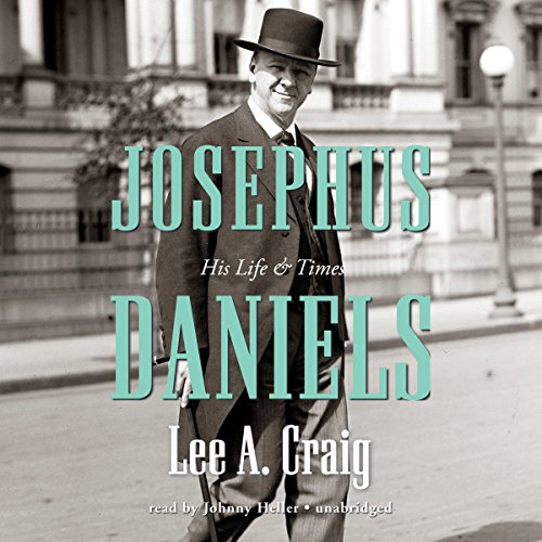 Josephus Daniels audiobook cover art
