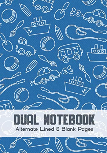 Dual Notebook Alternate Lined and Blank Pages: Blank and Lined Paper for Writing | Sketching | Doodling and illustrations, charts, alternate blank and ... geography, science, art 7 x 10 - 160 Pages.