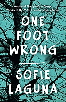 One Foot Wrong by [Sofie Laguna]