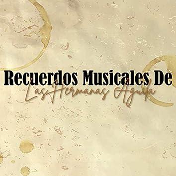 Recuerdos Musicales de: Las Hermanas Águila