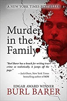 [Burl Barer]のMurder in the Family (English Edition)