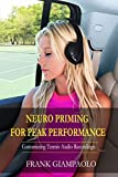 Neuro Priming For Peak Performance: Customizing Tennis Audio Recordings