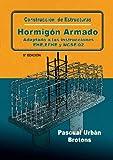Construcción de estructuras de hormigón armado adaptado a las instrucciones EME, EFHE, NCSE y CTE