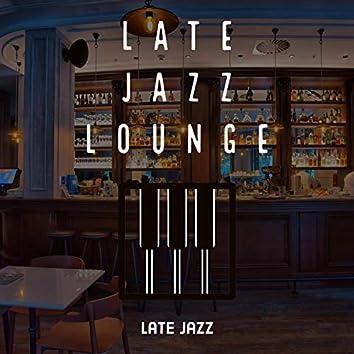 Late Jazz Lounge
