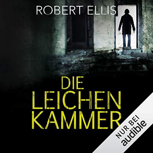Die Leichenkammer                   De :                                                                                                                                 Robert Ellis                               Lu par :                                                                                                                                 Oliver Schmitz                      Durée : 13 h et 9 min     Pas de notations     Global 0,0
