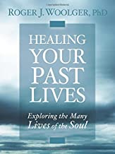 Best healing your past lives roger woolger Reviews