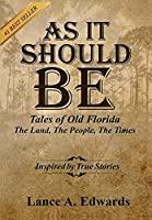 As It Should Be: Tales of Old Florida