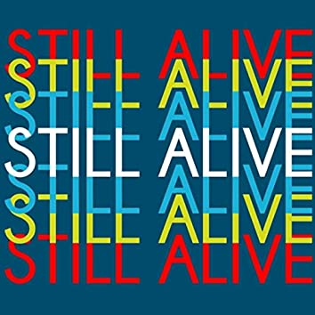 Still Alive (feat. Diego Drama)