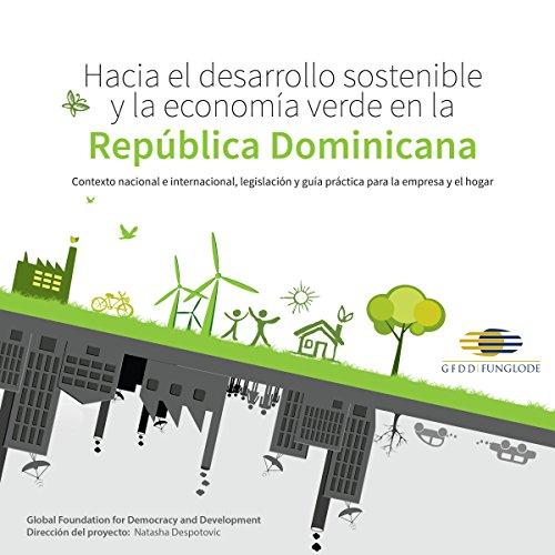 Hacia el Desarrollo Sostenible y la Economía Verde en la República Dominicana audiobook cover art