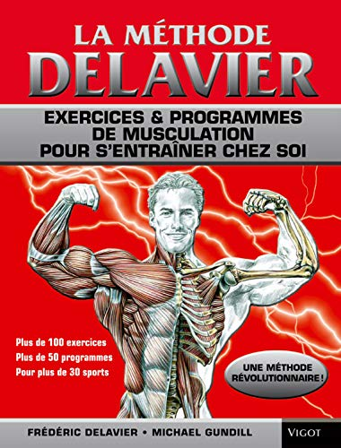 La Methode Delavier de musculation chez...