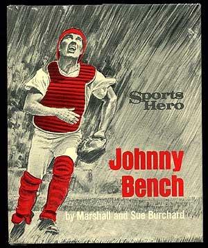 Sports hero Johnny Bench,