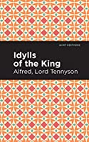 Idylls of the King (Mint Editions)