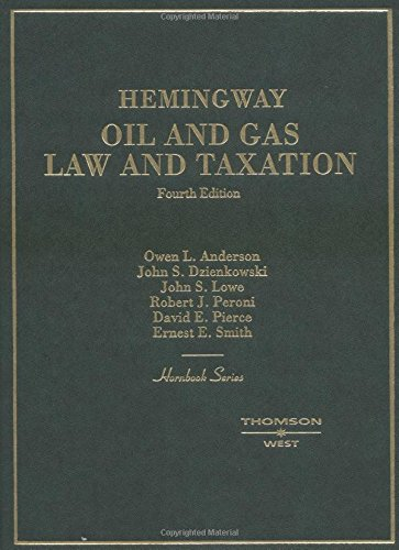 Hemingway Oil and Gas Law and Taxation