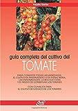 Guía completa del cultivo del tomate