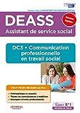 DEASS - DC3 Communication professionnelle - DC3 Communication professionnelle - Diplôme d'État Assistant de service social - Nouveau diplôme