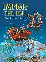 Impish the Elf: World Traveler