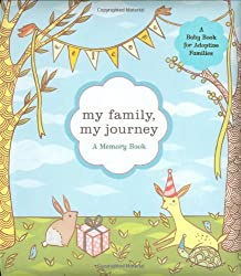 My Family, My Journey: A Baby Book for Adoptive Families: Zoe Francesca, Susie Ghahremani