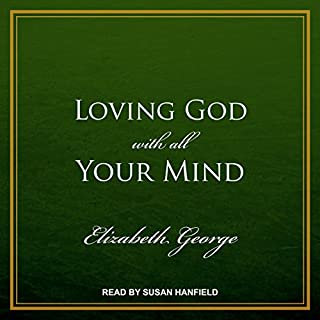 Loving God with All Your Mind audiobook cover art