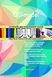 OSI-model All-Inclusive Self-Assessment - More than 710 Success Criteria, Instant Visual Insights, Comprehensive Spreadsheet Dashboard, Auto-Prioritized for Quick Results
