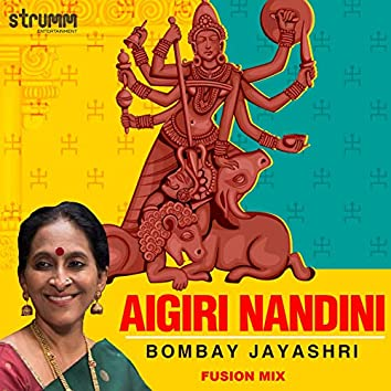 Aigiri Nandini (Fusion Mix) - Single