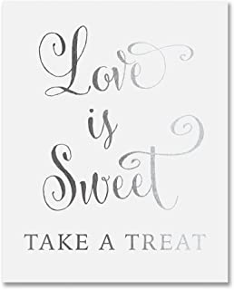 Love Is Sweet Take A Treat Silver Foil Wedding Sign Print 5x7