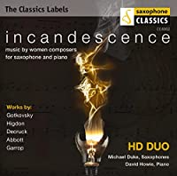 Incandescence: Music By Women Composers for Saxoph