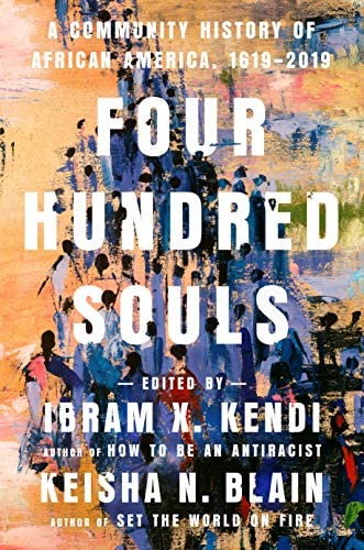 Four Hundred Souls A Community History of African America 1619 2019 product image