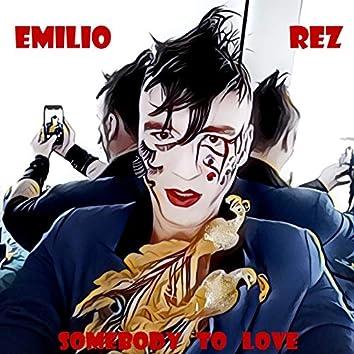 Somebody to Love (feat. Gianluca Fiorenza, Claudio Climaco)
