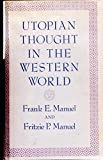 Utopian Thought in the Western World - Blackwell Publishers - 22/11/1979