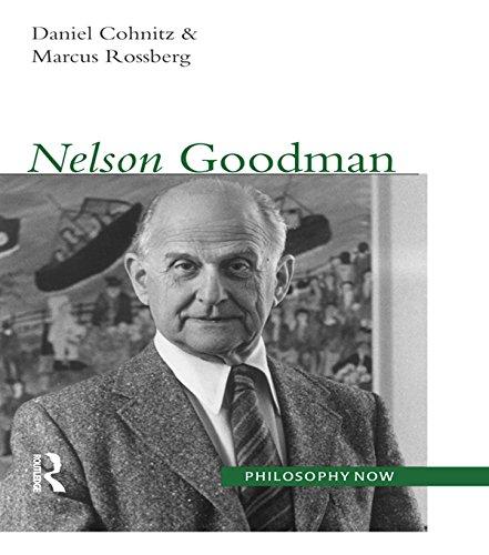 Nelson Goodman (Philosophy Now) (English Edition)