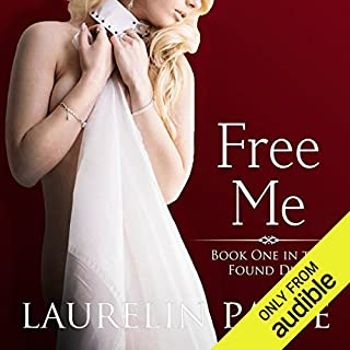Free Me                   Written by:                                                                                                                                 Laurelin Paige                               Narrated by:                                                                                                                                 Tanya Eby                      Length: 10 hrs and 6 mins     Not rated yet     Overall 0.0