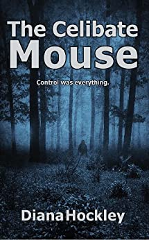 The Celibate Mouse by [Diana Hockley]