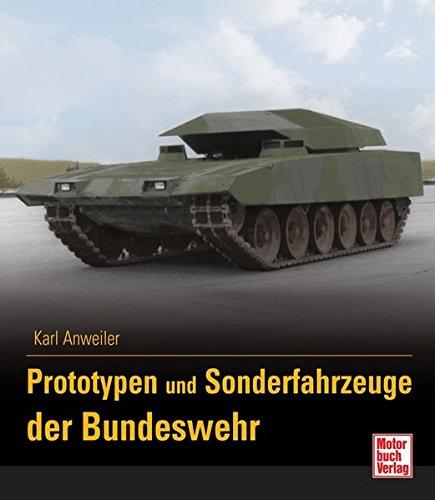 Prototypen und Sonderfahrzeuge der Bundeswehr  Band 3