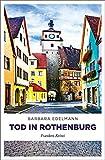 Tod in Rothenburg: Franken Krimi