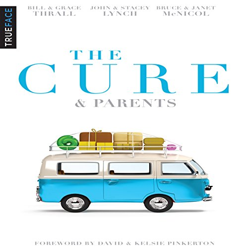The Cure & Parents audiobook cover art