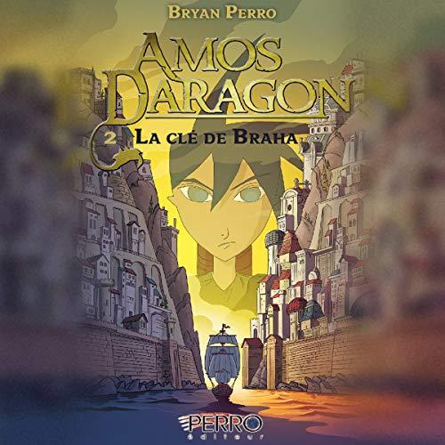 La Clé de Braha [The Key of Braha] audiobook cover art