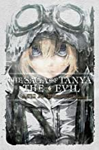 The Saga of Tanya the Evil, Vol. 6 (light novel): Nil Admirari (The Saga of Tanya the Evil (6))
