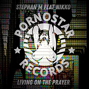 Living on the Prayer