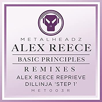 Basic Principles (Alex Reece Reprieve) / Basic Principles (Dillinja 'Step 1') [2015 Remasters]