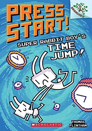 Super Rabbit Boy's Time Jump!: A Branches Book (Press Start! #9) (9)