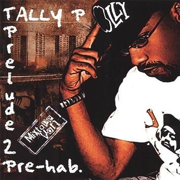 Prelude 2 Pre-Hab.
