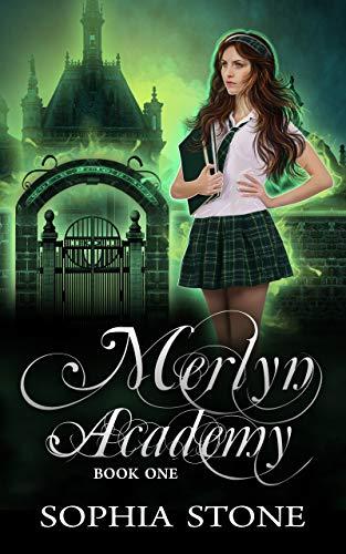 Merlyn Academy: A Reverse Harem Paranormal Romance (Merlyn Academy Book 1)