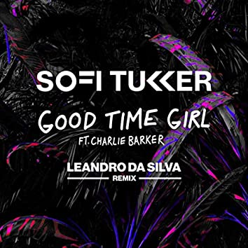 Good Time Girl (Leandro Da Silva Remix)