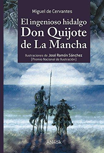 Anaya Infantil y Juvenil El Ingenioso Hidalgo Don Quijote De la Mancha (Literatura 6-11 Años - Libros-Regalo) (Literatura Infantil (6-11 Años) - Libros-Regalo)