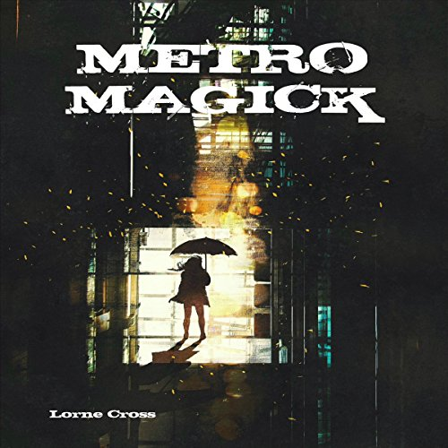 Metro Magick audiobook cover art