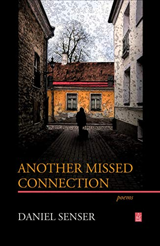 Another Missed Connection: Poems (English Edition)